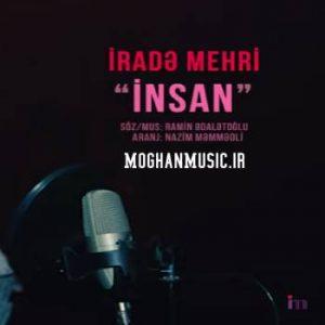 دانلود آهنگ ترکی اراده مهری به نام انسان