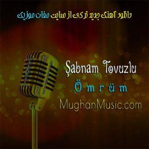 bnəm Tovuzlu Ömrüm 300x300 - دانلود آهنگ ترکی شبنم تووزلو به نام عمروم