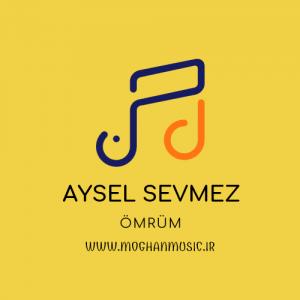 جدید ترکی آیسل سومز به نام عمروم 300x300 - دانلود آهنگ جدید ترکی آیسل سومز به نام عمروم
