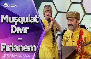 Aşıq Muşqulat Dıvır Fırlanem Başına 300x193 - دانلود آهنگ فان ترکی عاشق مشقلات و دیبیر به نام فرلانیم باشنا فرلانیم