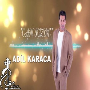 Adil Karaca Can Kızım 300x300 - دانلود آهنگ ترکی عادل کاراجا به نام جان قیزیم