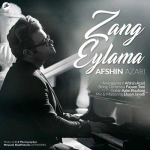 Afshin Azari Zang Eylama 300x300 - دانلود آهنگ جدید افشین آذری به نام زنگ ایلمه