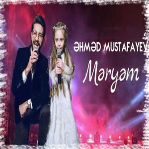 دانلود آهنگ جدید احمد مصطفایو به نام مریم