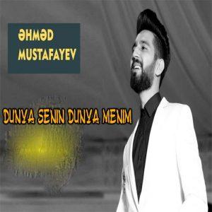 Ahmed Mustafayev Dunya Senin Dunya Menim 300x300 - دانلود آهنگ ترکی احمد مصطفایو به نام دنیا سنین دنیا منیم