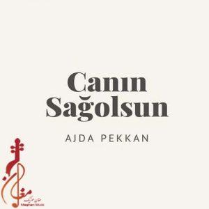 Ajda Pekkan Canın Sağolsun1 300x300 - دانلود آهنگ ترکی آجدا پکان به نام جانین ساغ اولسون