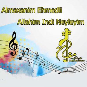 Almaxanim Ehmedli – Allahim Indi Neyleyim 300x300 - دانلود اهنگ ترکی آلما خانیم احمدلی به نام اللهیم ایندی نیلییم