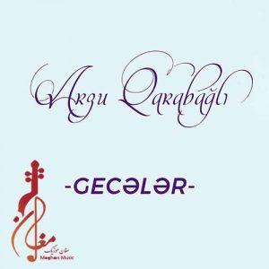 Arzu Qarabagli Geceler 300x300 - دانلود آهنگ ترکی آرزو قاراباغلی به نام گئجه لر