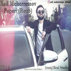 Asif Meherremov Popuri Retro 300x300 - دانلود آهنگ جدید آصف محرم به نام اف پوپوری