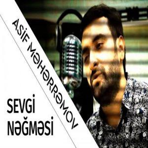 Asif Sevgi Negmesi 300x300 - دانلود آهنگ جدید آصف محرم اف به نام سئوگی نغمه سی