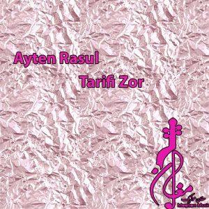 Ayten Rasul Tarifi Zor 300x300 - دانلود اهنگ ترکی آیتن رسول به نام تعریفی زور
