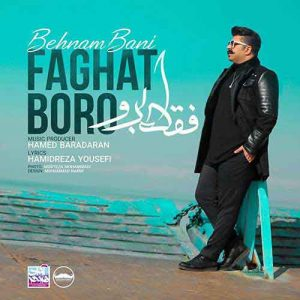Behnam Bani Faghat Boro 300x300 - دانلود آهنگ جدید بهنام بانی به نام فقط برو