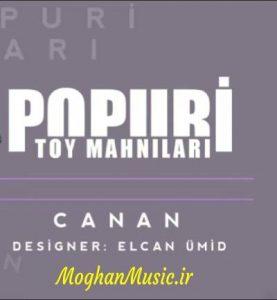 Canan PaPuRi 277x300 - دانلود آهنگ ترکی جانان به نام پاپوری