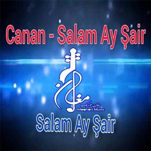 Canan Salam Ay Sair 300x300 - دانلود اهنگ ترکی جانان به نام سلام آی شاعر