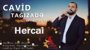 Cavid Tağızade Hercai 300x169 - دانلود آهنگ جدید جاوید تقی زاده به نام هرجایی