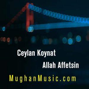 Ceylan Koynat Allah Affetsin 300x300 - دانلود آهنگ ترکی جیلان کوینات به نام الله اف اتسین