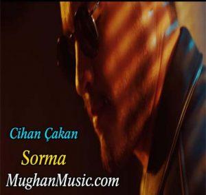 دانلود آهنگ ترکی جیهان چاکان به نام سورما