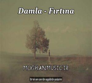 دانلود آهنگ ترکی داملا به نام فیرتینا
