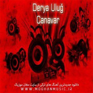 Derya Uluğ Canavar 300x300 - دانلود آهنگ جدید ترکی دریا اولو به نام جاناوار