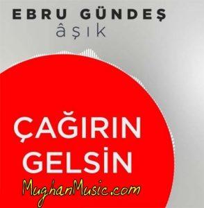 Ebru Gündeş Çağırın Gelsin 294x300 - دانلود آهنگ ترکی ابرو گوندش به نام چاغرن گلسین