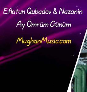 دانلود آهنگ ترکی افلاطون قبادو و نازنین به نام آی عمروم گولوم