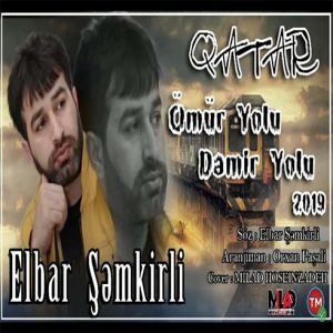 Elbar Semkirli Qatar 300x300 - دانلود آهنگ جدید البار شمکیرلی به نام قطار