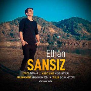Elhan Sansiz 300x300 - دانلود آهنگ ترکی ائلهان به نام سنسیز