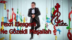 Fexri Elesgerli Ne Gözeldi Maşallah 300x169 - دانلود اهنگ ترکی فخری علی عسگرلی به نام نه گوزلدی ماشاله