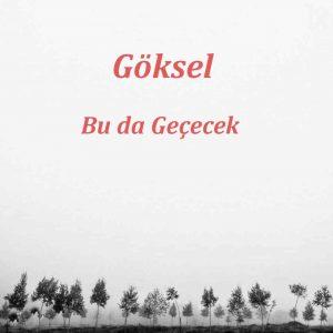 Göksel Bu da Geçecek 300x300 - دانلود آهنگ جدید گوکسل به نام بو دا گچجک