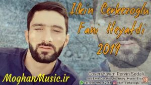 Ilkin Cerkezoglu Fani Heyatdi 300x169 - دانلود آهنگ ترکی الکین چرکزاوغلو به نام فانی حیاتدی