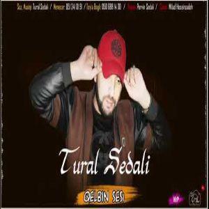 Jonmusic.ir Tural Sedali Qelbin Sesi - دانلود آهنگ ترکی تورال صدالی به نام قلبین سسی