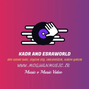 موزیک و موزیک ویدئو جدید Kadr And Esraworld
