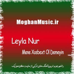 Leyla Nur Called Mene Xosbext Ol Demeyin 300x300 - دانلود آهنگ جدید لیلا نور به نام منه خوشبخت اول دمین
