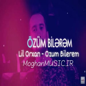Lil Orxan Ozum Bilerem 300x300 - دانلود آهنگ ترکی لیل اورخان به نام اوزوم بیلرم