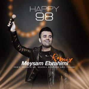 Meysam Ebrahimi Happy 981 300x300 - دانلود ریمیکس جدید میثم ابراهیمی به نام هپی 98