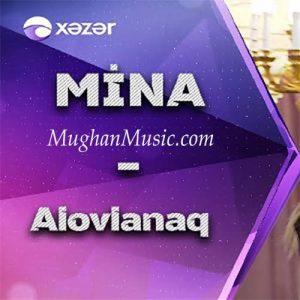 Mina Huseyn Alovlanaq 300x300 - دانلود آهنگ ترکی مینا حسین به نام الولاناق