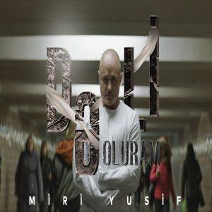 Miri Yusif Deli Oluram 300x300 - دانلود آهنگ جدید میری یوسف به نام دلی اولورام