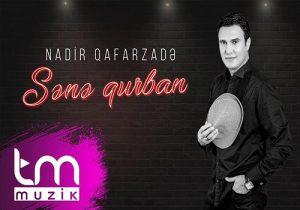 Nadir Qafarzade Sana Gurban 300x210 - دانلود آهنگ جدید نادر غفارزاده به نام سنه قربان