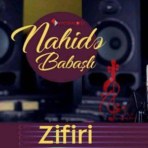 Nahide Babaşlı Zifiri 300x300 - دانلود آهنگ ترکی ناهیده باباشلی به نام زیفیری