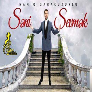 Namiq Qaraçuxurlu Seni Sevmek 300x300 - دانلود آهنگ ترکی نامیک قاراچوخورلو به نام سنی سومک