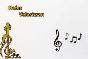 Nefes Vefasizsan 300x200 - دانلود اهنگ ترکی نفس به نام وفاسیزسان