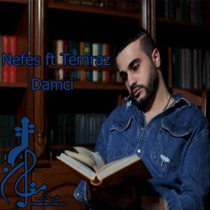 Nefes ft Temraz – Damci 300x300 - دانلود اهنگ ترکی نفس و ترماز به نام دامجی