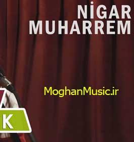 Nigar Muharrem Denizde Kararti Var - دانلود آهنگ جدید نگار محرم به نام دنیزده کارارتی وار