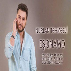 Nurlan Tehmezli Esqname 300x300 - دانلود آهنگ ترکی نورلان تهمزلی به نام عشق نامه