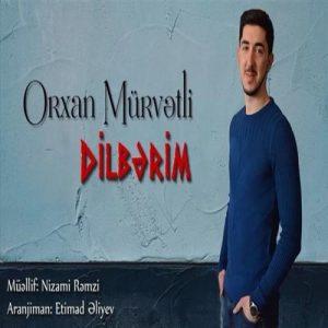 Orxan Murvetli Dilberim 300x300 - دانلود آهنگ جدید اورخان موروتلی به نام دیلبریم