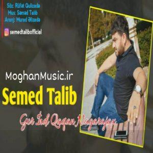 Semed Talib Gor İndi Qaqan Nagarajax 300x300 - دانلود آهنگ ترکی صمد طالب به نام گور ایندی قاقان ناغاراجاخ