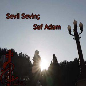 Sevil Sevinç Saf Adam 300x300 - دانلود اهنگ ترکی سویل سوینچ به نام صاف آدام