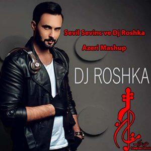 Sevil Sevinc ve Dj Roshka – Azeri Mashup 300x300 - دانلود اهنگ ترکی سویل سوینج و دجی روشکا به نام آذری ماشوپ