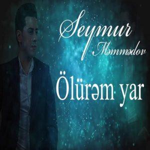 Seymur Memmedov Olurem Yar 300x300 - دانلود آهنگ جدید سیمور ممدوف به نام اولورم یار