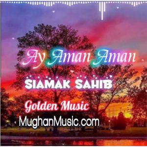 Siamak Sahib Ay Aman 300x300 - دانلود آهنگ ترکی سیامک صاحب به نام آی آمان