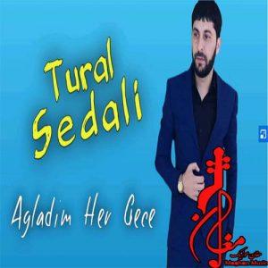 Tural Sedali Agladim Her Gece 300x300 - دانلود ریمیکس ترکی تورال صدالی به نام آغلادیم هر گجه